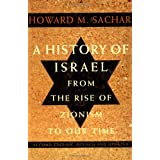 A History of Israel: From the Rise of Zionism to Our Time (Second Edition, Revised and Updated) (v. 1) ~ Howard Morley Sachar