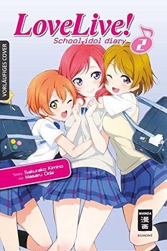 Love Live! School Idol Diary 02 Sakurako Kimino Masaru Oda Egmont Manga
