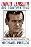 DAVID JANSSEN - Our Conversations: The Early Years (1965-1972) (Volume 1)