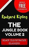 Image of The Jungle Book - Volume 2: By Rudyard Kipling - Illustrated (Bonus Free Audiobook)