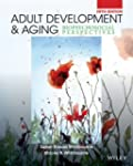 Adult Development and Aging: Biopsych...