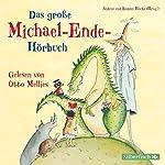 Das große Michael-Ende-Hörbuch | Michael Ende