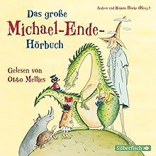 Das große Michael-Ende-Hörbuch (       ungekürzt) von Michael Ende Gesprochen von: Otto Mellies