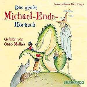 Das große Michael-Ende-Hörbuch Hörbuch
