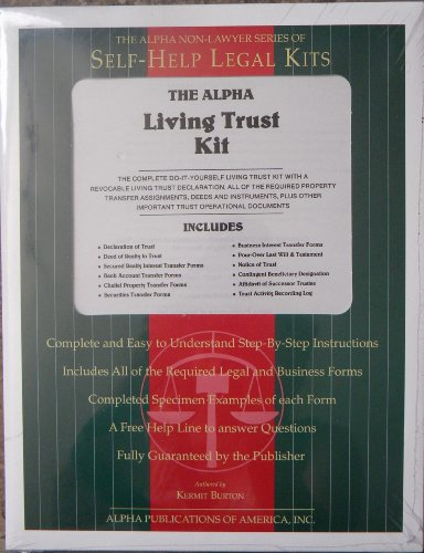 The Alpha Non-Lawyer Series of Self-Help Legal Kits, The Alpha Living Trust Kit