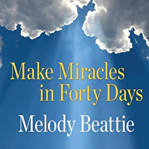 Make Miracles in Forty Days Audiobook