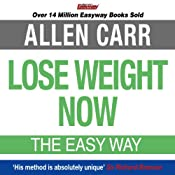 Lose Weight Now | [Allen Carr]