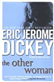 The Other Woman (0451211936) by Dickey, Eric Jerome