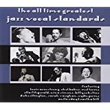 All Time Greatest Jazz Vocal Standards [3 CD]