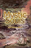 img - for [Mystic Souls: Nineteen Remarkable People Tell Their Stories] (By: Lyn Halper) [published: August, 2002] book / textbook / text book