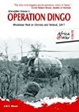 Operation Dingo: Rhodesian Raid on Chimoio and Tembué 1977 (Africa@War)