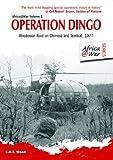 Operation Dingo: Rhodesian Raid on Chimoio and Tembué 1977 (Africa @ War Series)