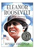 Eleanor Roosevelt a Life of Discovery (0590489097) by Freedman, Russell
