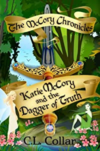 (FREE on 10/8) The Mccory Chronicles: Katie Mccory And The Dagger Of Truth by C. L. Collar - http://eBooksHabit.com