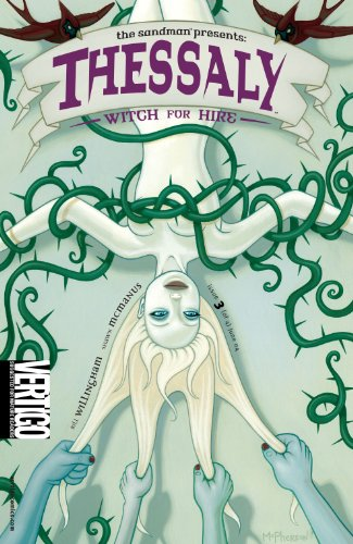 The Sandman Presents: Thessaly - Witch for Hire #3