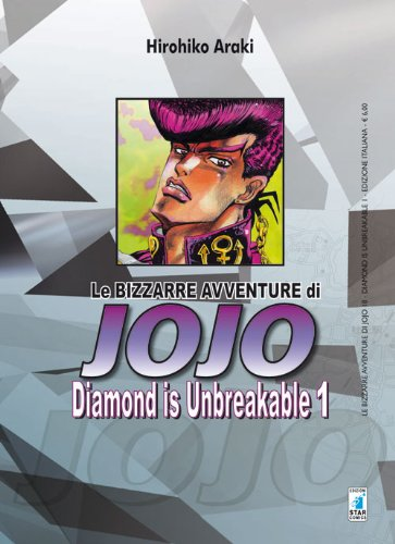 Diamond is unbreakable. Le bizzarre avventure di Jojo: 1