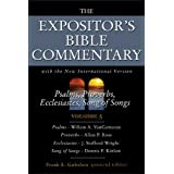 Psalms, Proverbs, Ecclesiastes, Song of Songs: Vol.5 (Expositor's Bible Commentary)by Frank E. Gaebelein