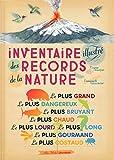 """Afficher """"Inventaire illustré des records de la nature"""""""