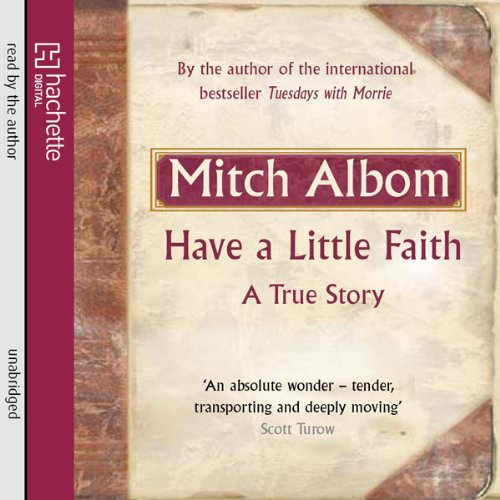 have a little faith essay The paperback of the have a little faith: a true story by mitch albom at barnes & noble free shipping on $25 or more.