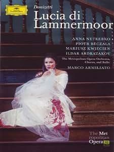 ANNA NETREBKO - LUCIA DI LAMMERMOOR