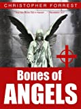 Bones of Angels (Titan Six Book 2)