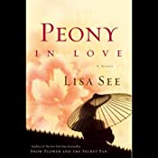 Peony in Love: A Novel | [Lisa See]