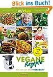 mixtipp: Vegane Rezepte: Kochen mit d...
