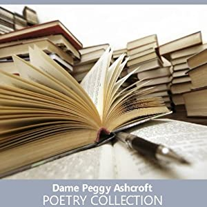 Dame Peggy Ashcroft Poetry Collection | [Peggy Ashcroft]
