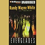 Everglades: Doc Ford #10 (       UNABRIDGED) by Randy Wayne White Narrated by Dick Hill