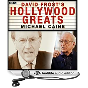 Sir David Frost's Hollywood Greats: Michael Caine