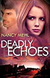 Deadly Echoes (Finding Sanctuary)