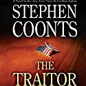 The Traitor Audiobook by Stephen Coonts Narrated by Dennis Boutsikaris