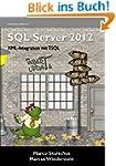 MS SQL Server 2012 (3) - XML-Integrat...
