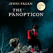 The Panopticon | [Jenni Fagan]