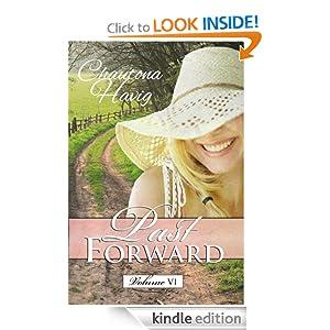 Past Forward- A Serial Novel: Volume 6