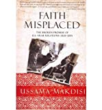 img - for By Ussama Makdisi Faith Misplaced: The Broken Promise of U.S.-Arab Relations: 1820-2001 (Reprint) book / textbook / text book