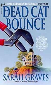 The Dead Cat Bounce: A Home Repair Is Homicide Mystery by Sarah Graves ebook deal