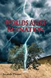 -Worlds Apart- Ruination (Volume 1)