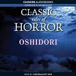 Classic Tales of Horror: Oshidori | Lafcadio Hearn