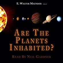 Are the Planets Inhabited? (       UNABRIDGED) by E. Walter Maunder Narrated by Neil Gardner