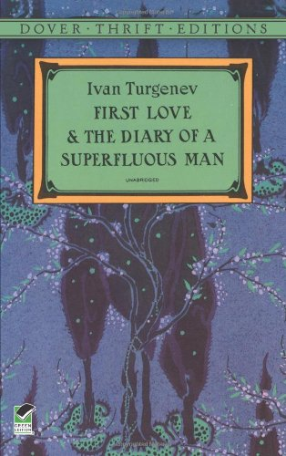 First Love and the Diary of a Superfluous Man (Dover...