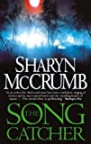 The Songcatcher (0340717181) by McCrumb, Sharyn