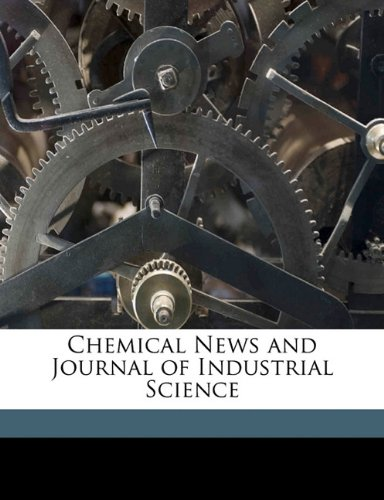 Chemical News and Journal of Industrial Science Volume Index 1-100