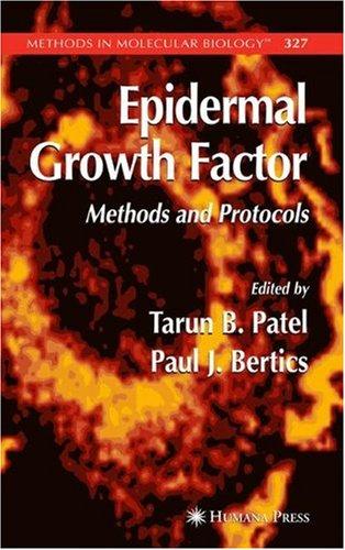 Epidermal Growth Factor: Methods And Protocols (Methods In Molecular Biology)