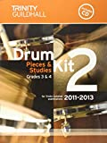 Drum Kit: Grades 3 & 4 Bk. 2 (Trinity Guildhall Drum Kit Examination Pieces & Studies 2011-2013)