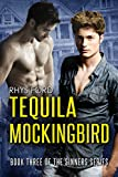Tequila Mockingbird (Sinners Series Book 3)