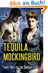 Tequila Mockingbird (Sinners Series B...