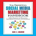 The Essential Social Media Marketing Handbook: A New Roadmap for Maximizing Your Brand, Influence, and Credibility Hörbuch von Gail Z. Martin Gesprochen von: Karen Saltus