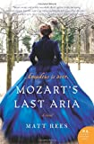 Mozarts Last Aria: A Novel