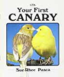 img - for Your First Canary (Your First Series) book / textbook / text book